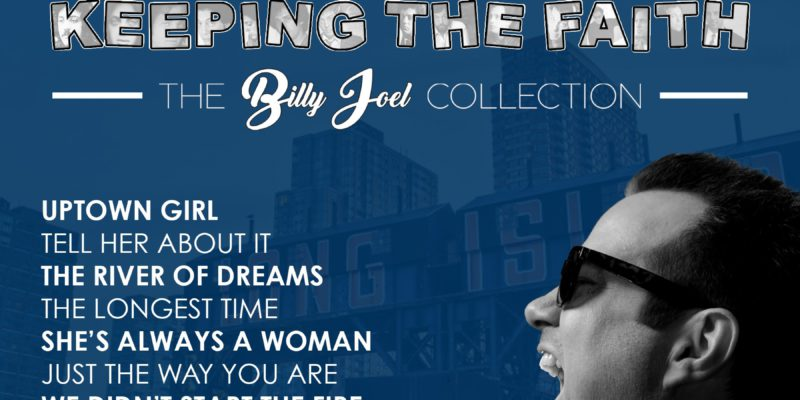 The Forum KEEPING THE FAITH: BILLY JOEL COLLECTION
